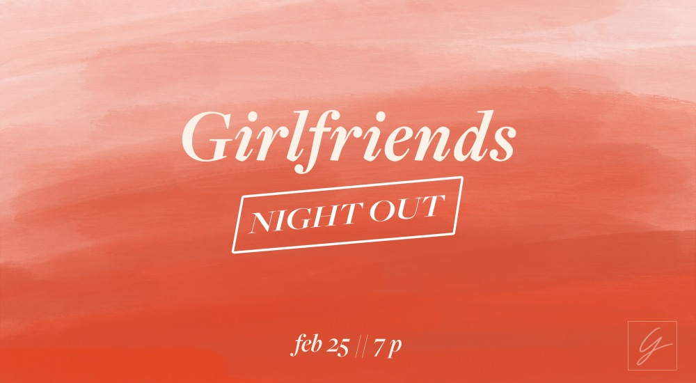 Girlfriends Night Out