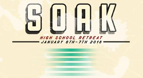 SOAK Senior High Retreat