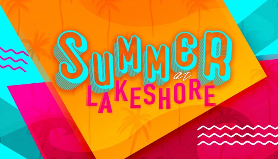 Summer At Lakeshore 2020